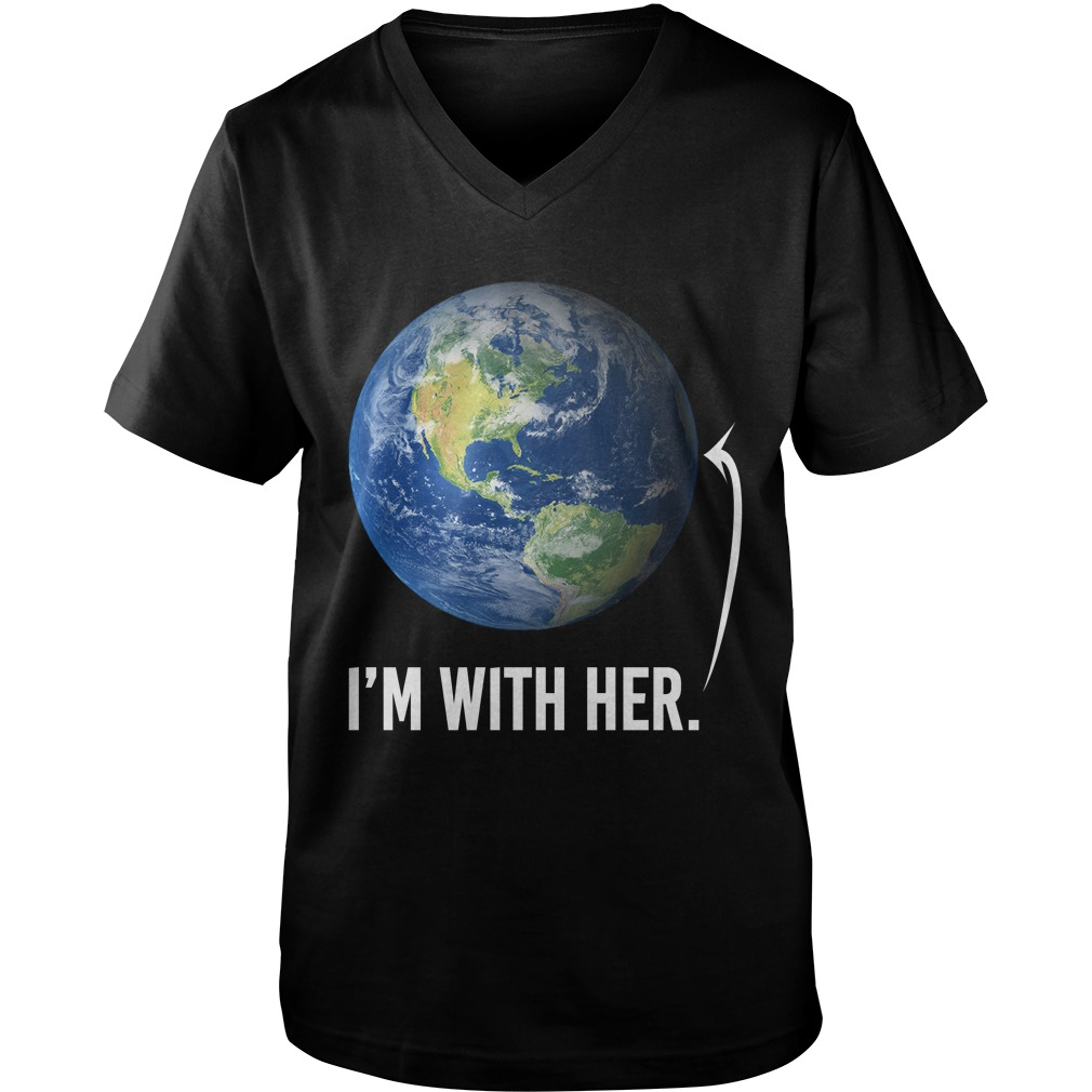 I'm with her shirt for march for science march 2017 guys v-neck