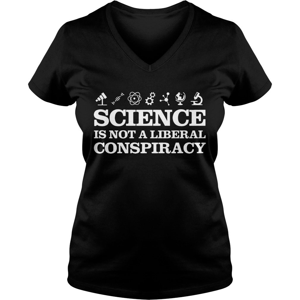 Science Is not a liberal conspiracy ladies v-neck