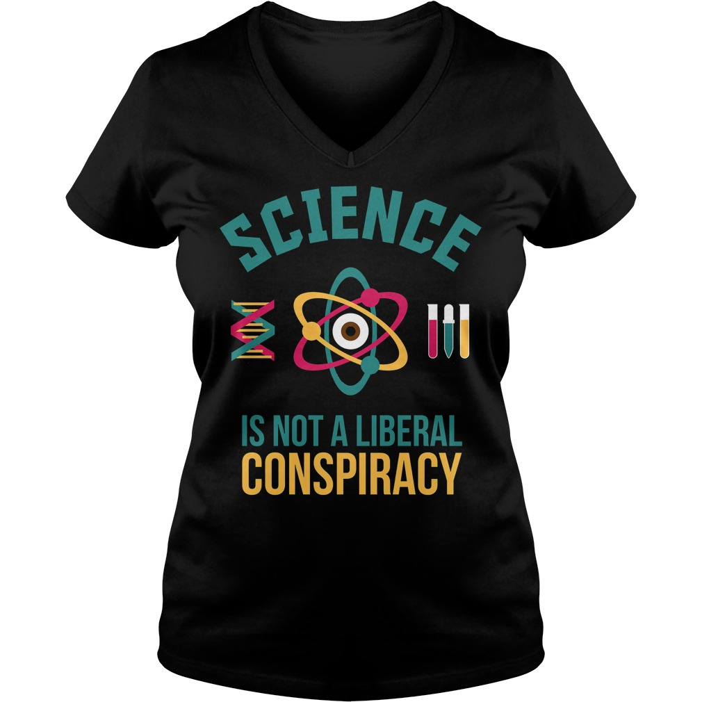 Science Is Not a liberal Cool ladies v-neck
