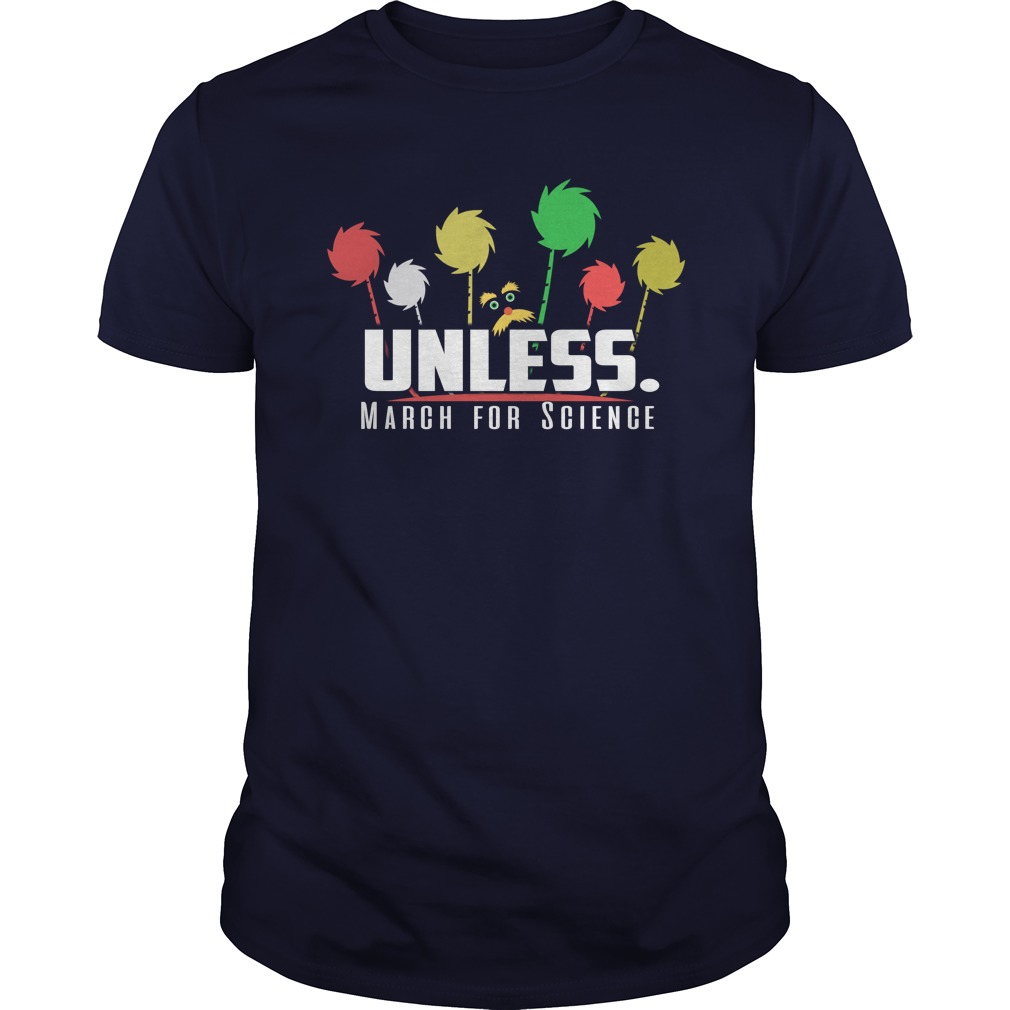 Cool Unless March for Science shirt