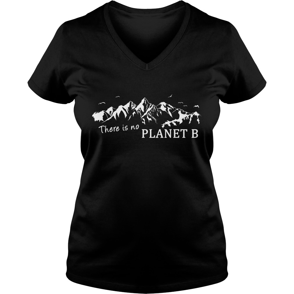 New There is no planet B t shirt 2017