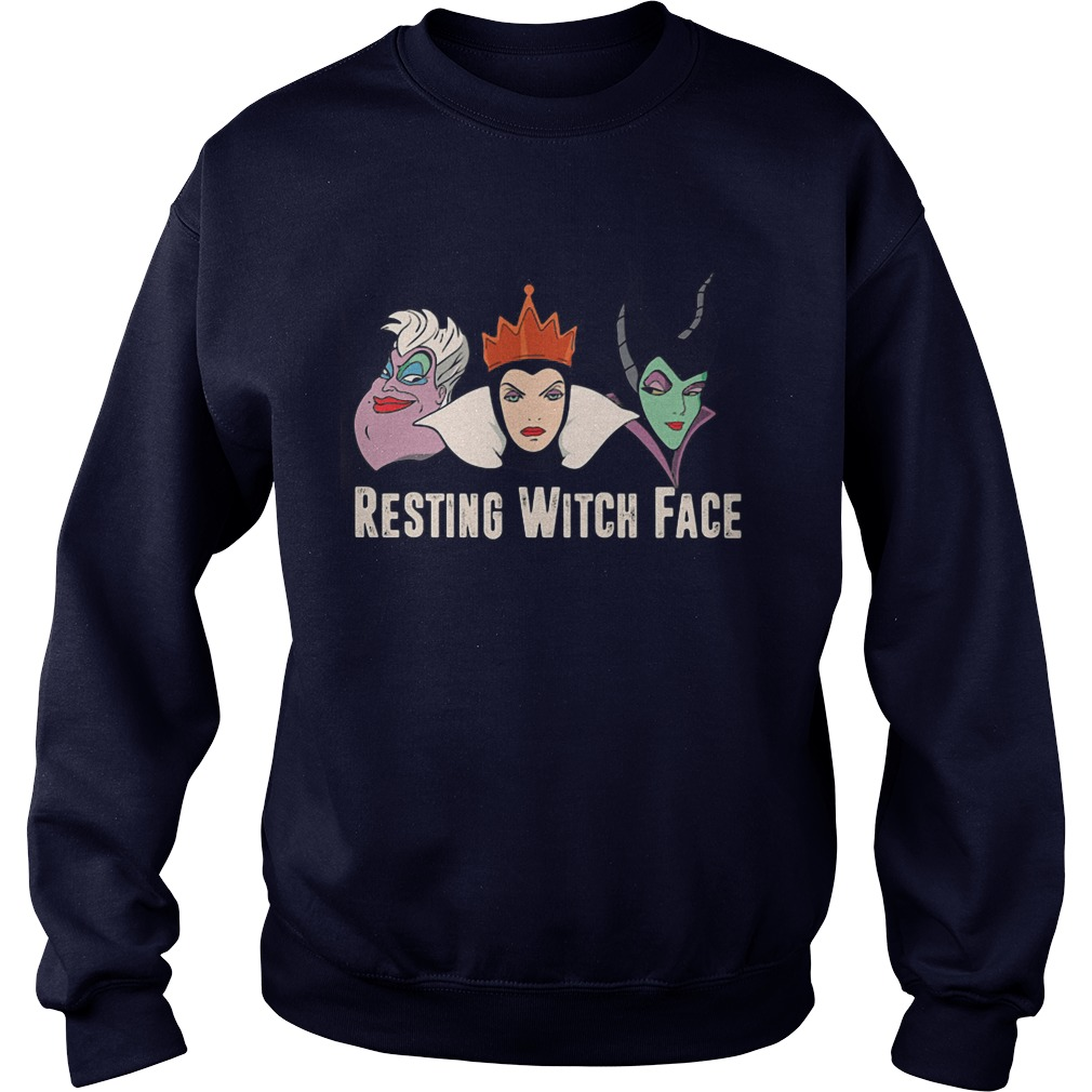 2017 Disney Resting witch face Sweatshirt