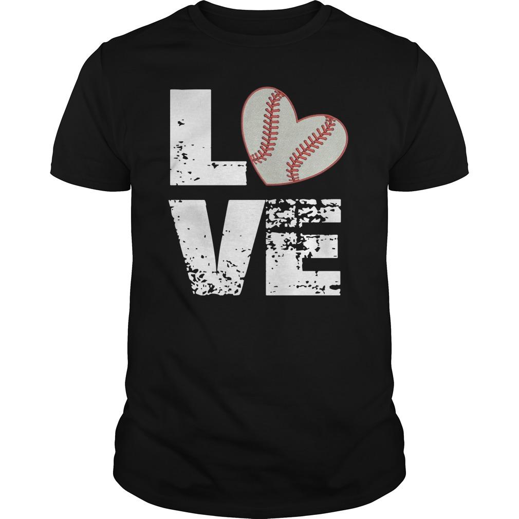 Love baseball shirt hoodie tank top and v neck t shirt for Best baseball t shirts