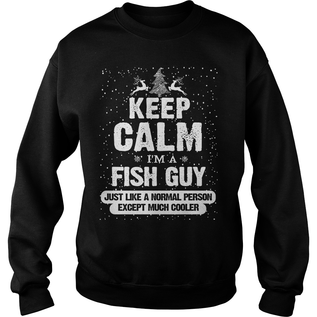 Merry Christmas Keep Calm I'm a Fish guy sweater