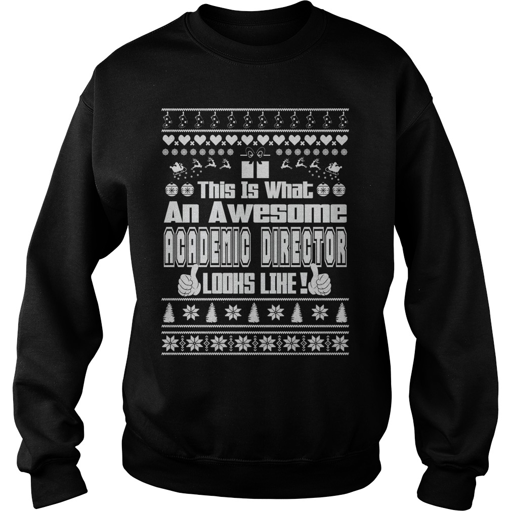 This is what an awesome Academic Director Ugly Christmas sweater