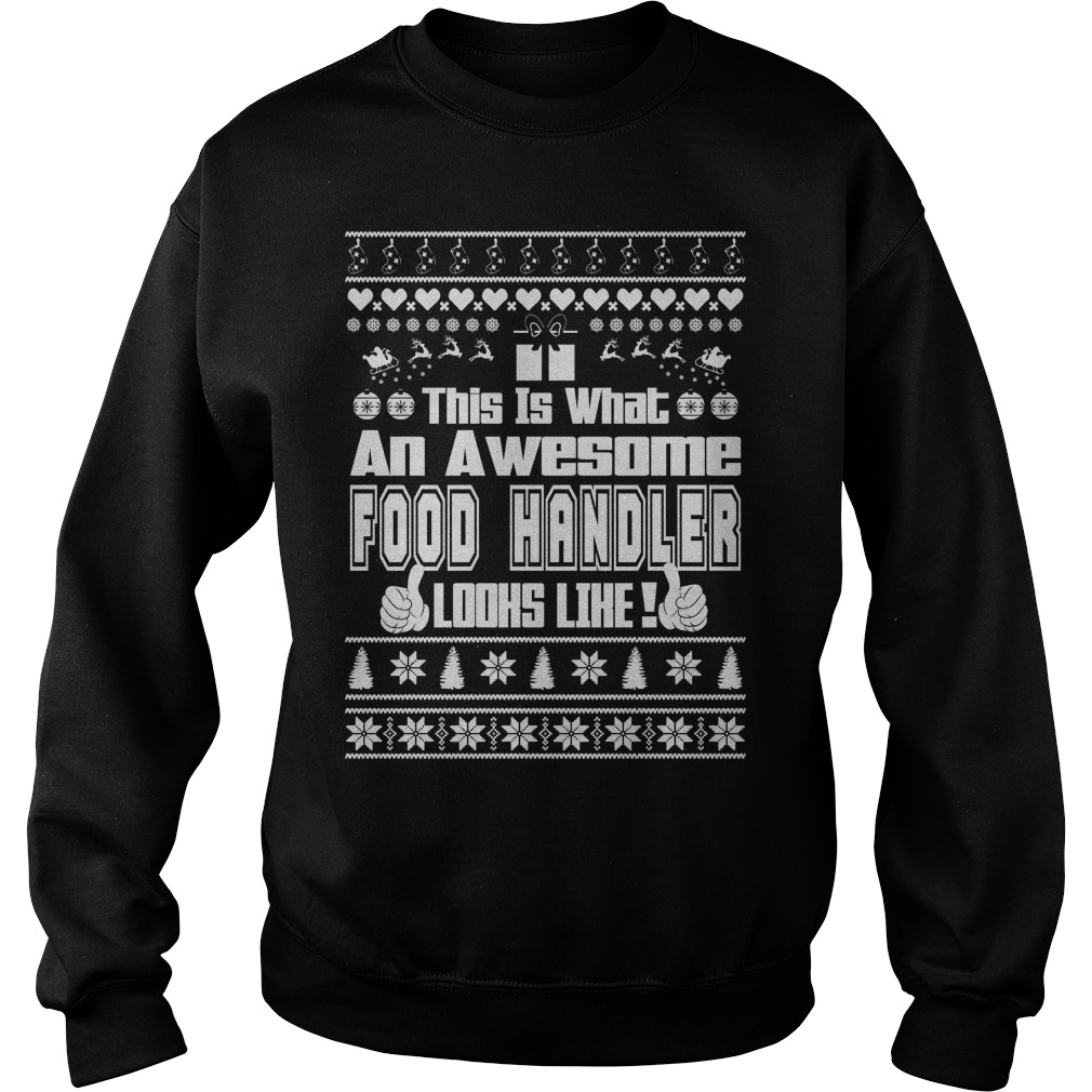 This is what an Awesome Food Handler sweater