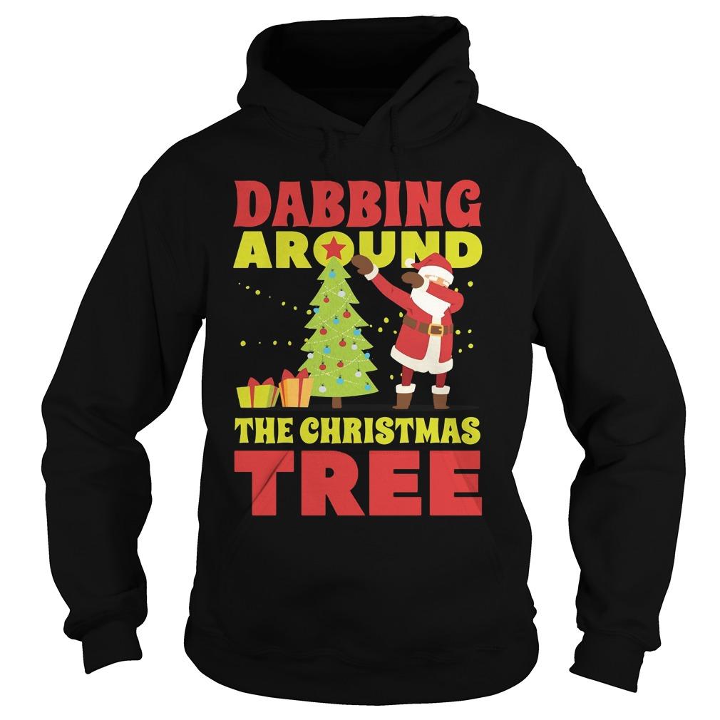 Dabbing Around The Christmas Tree Hoodie