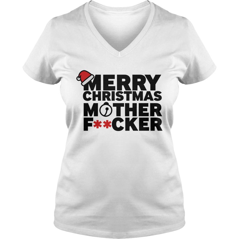 Merry christmas mother fucker V-neck t-shirt