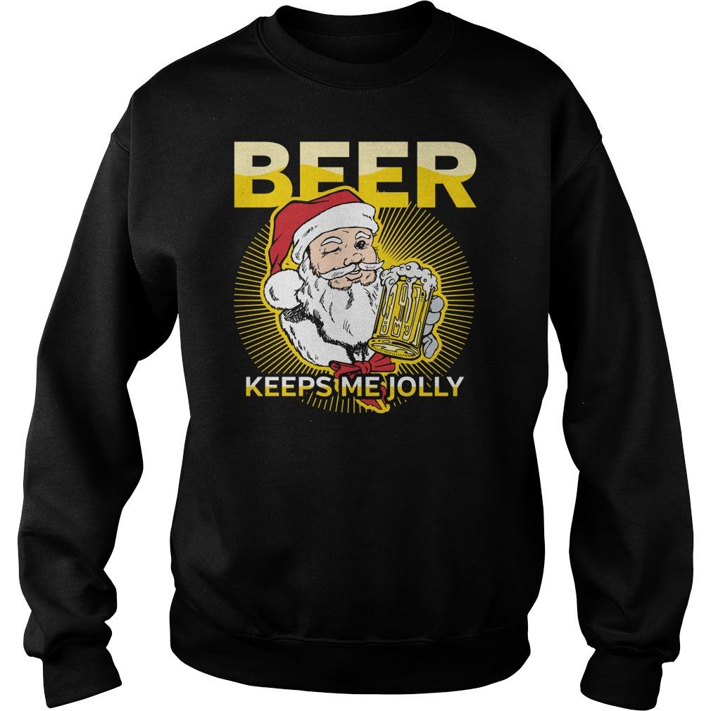 Santa Beer Keeps Me Jolly Funny Christmas sweater