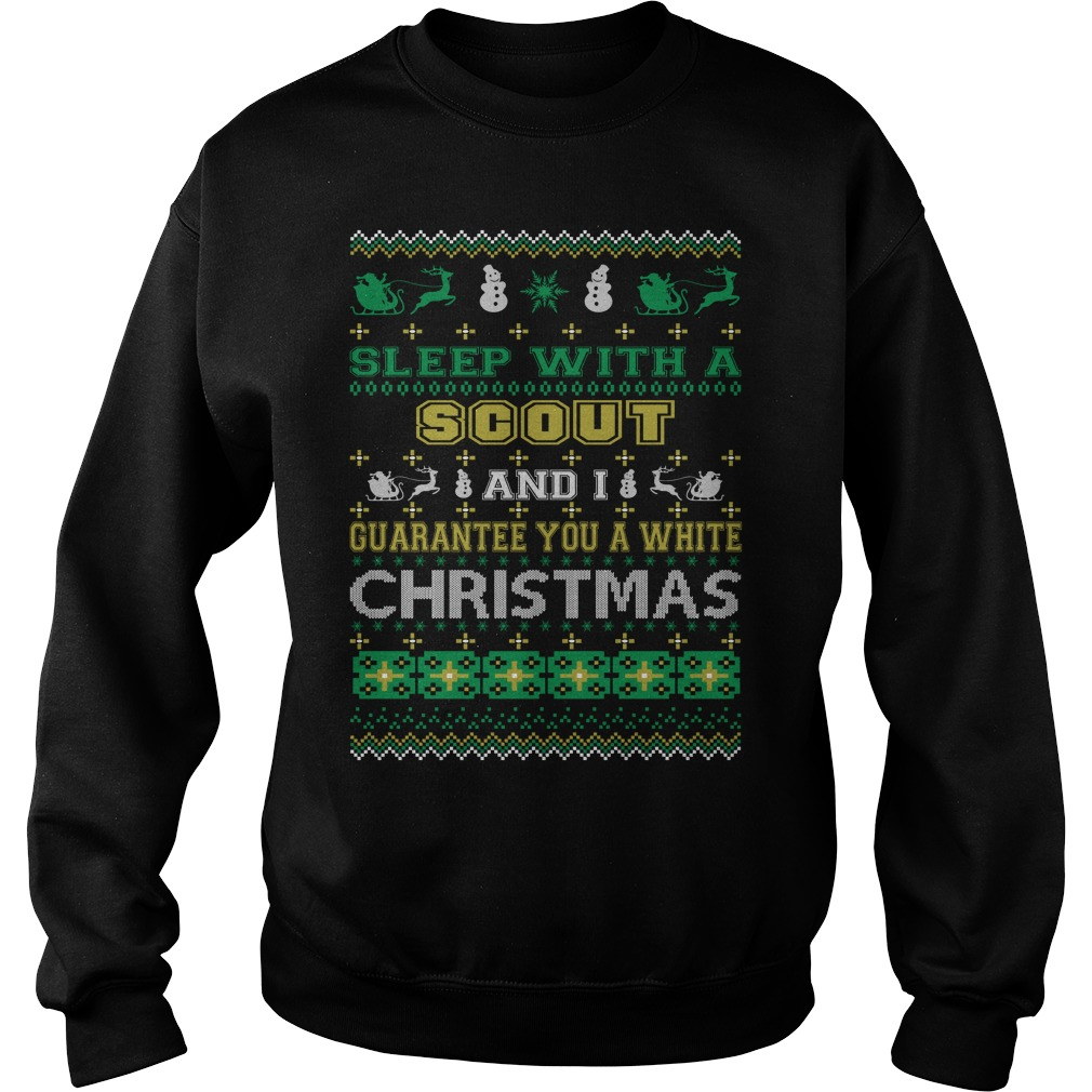 Sleep with a Scout and I guarantee you a white christmas sweater
