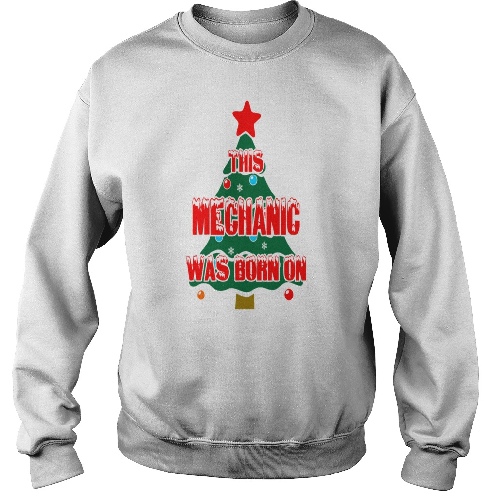 This Mechanic Was Born On Christmas Day Ugly sweater