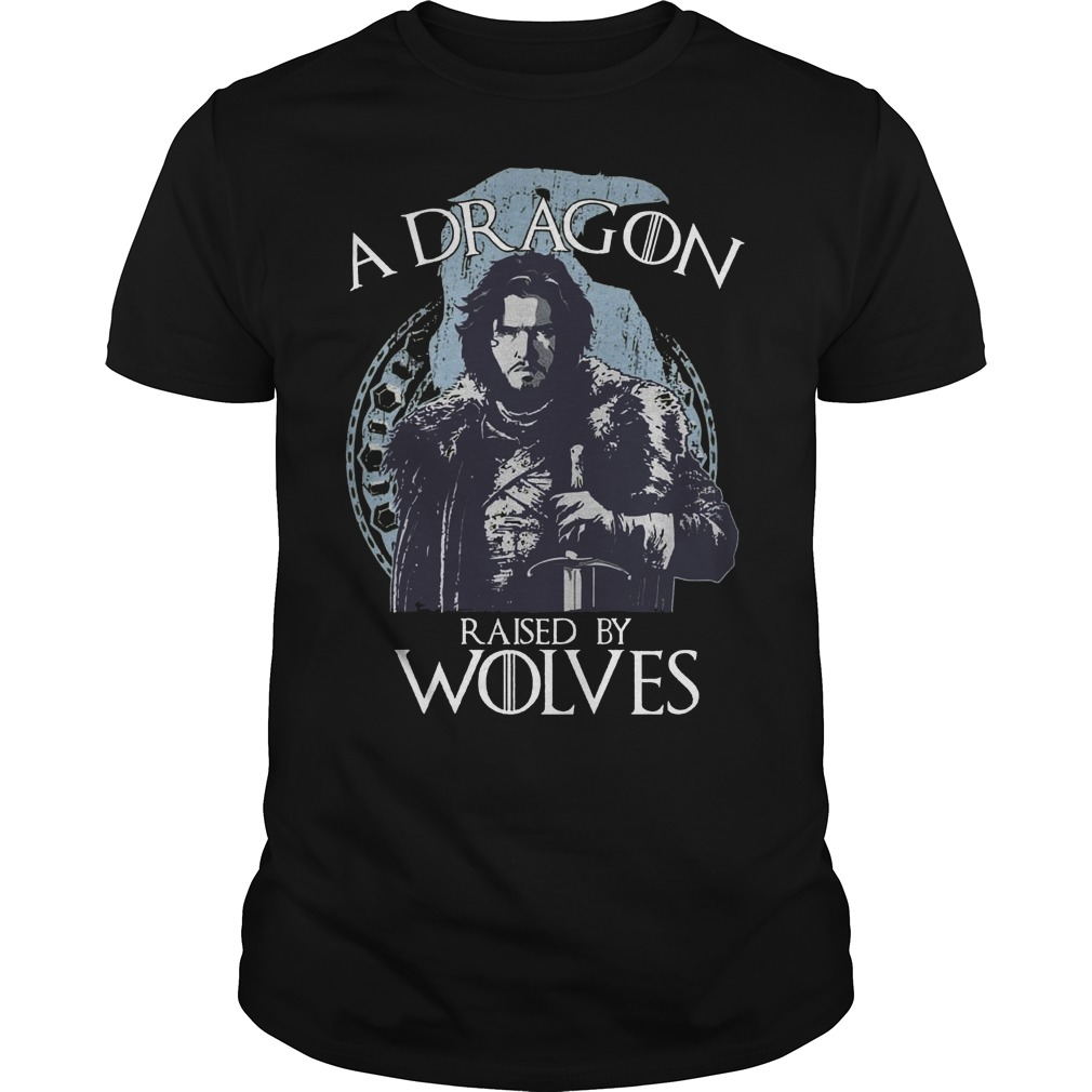 A Dragon raised by wolves shirt
