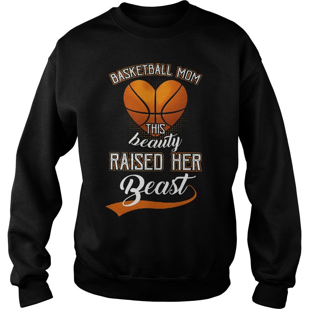 Basketball mom this beauty raise her beast Sweater