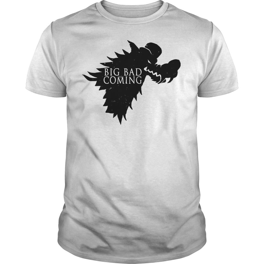 The big bad Wolf is coming Game of Thrones shirt