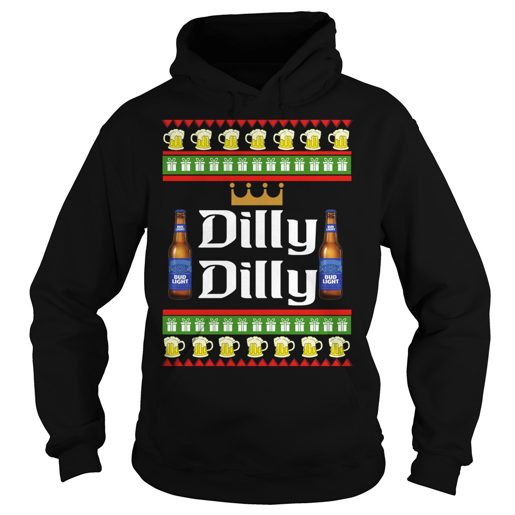 Official Dilly Dilly Bud light Beer ugly christmas Hoodie
