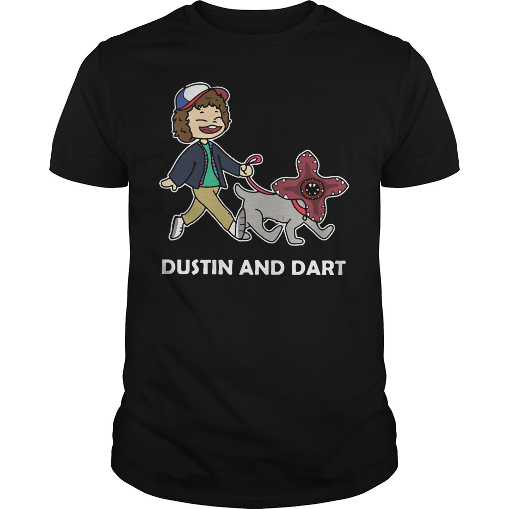 Dustin and Dart shirt and hoodie