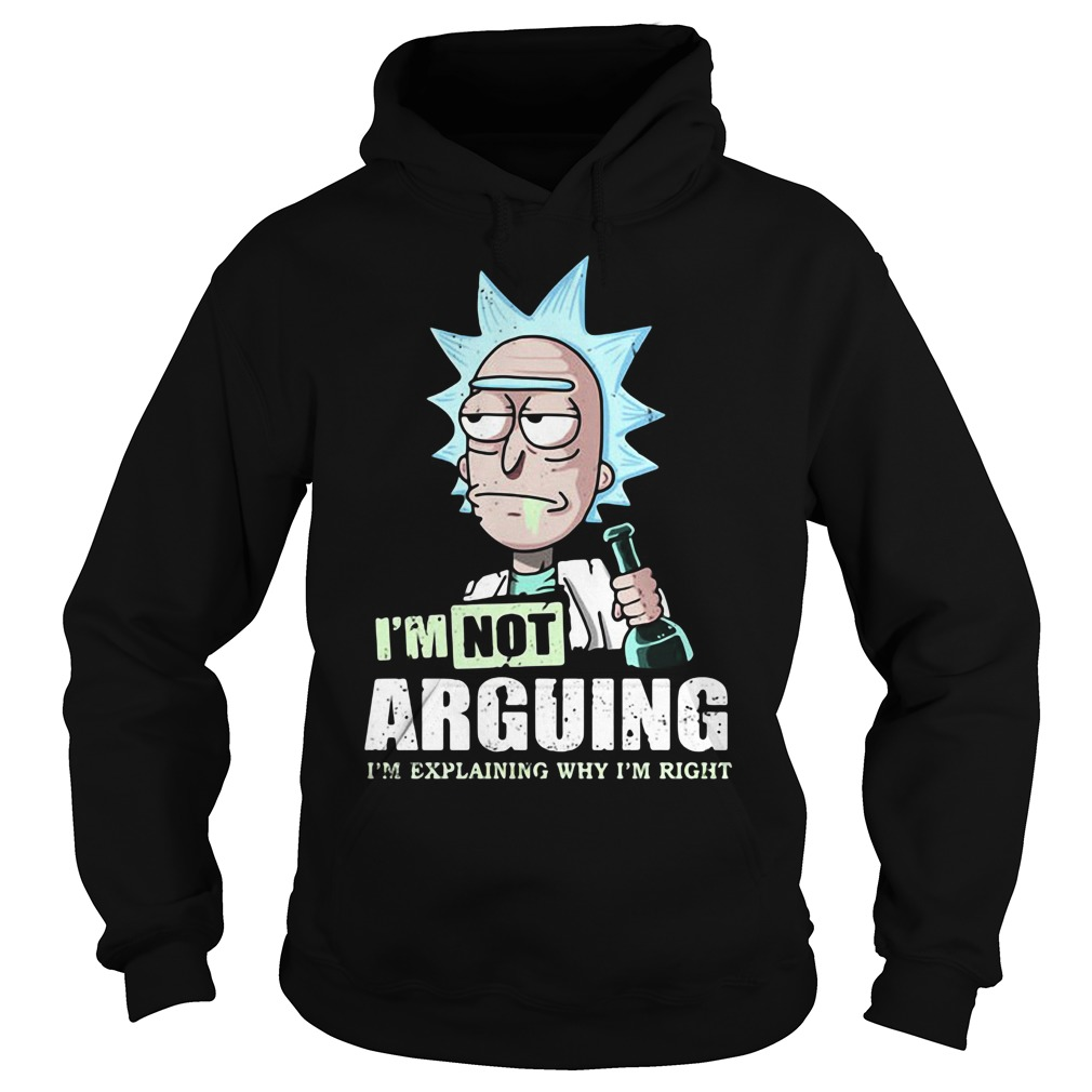 I'm not arguing rick and morty Hoodie