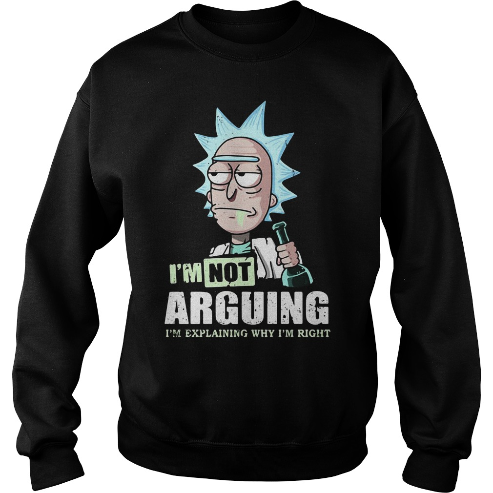 I'm not arguing rick and morty Sweater