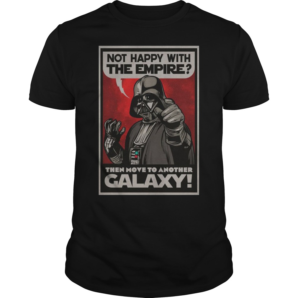 Not happy with the empire then move to another Galaxy shirt