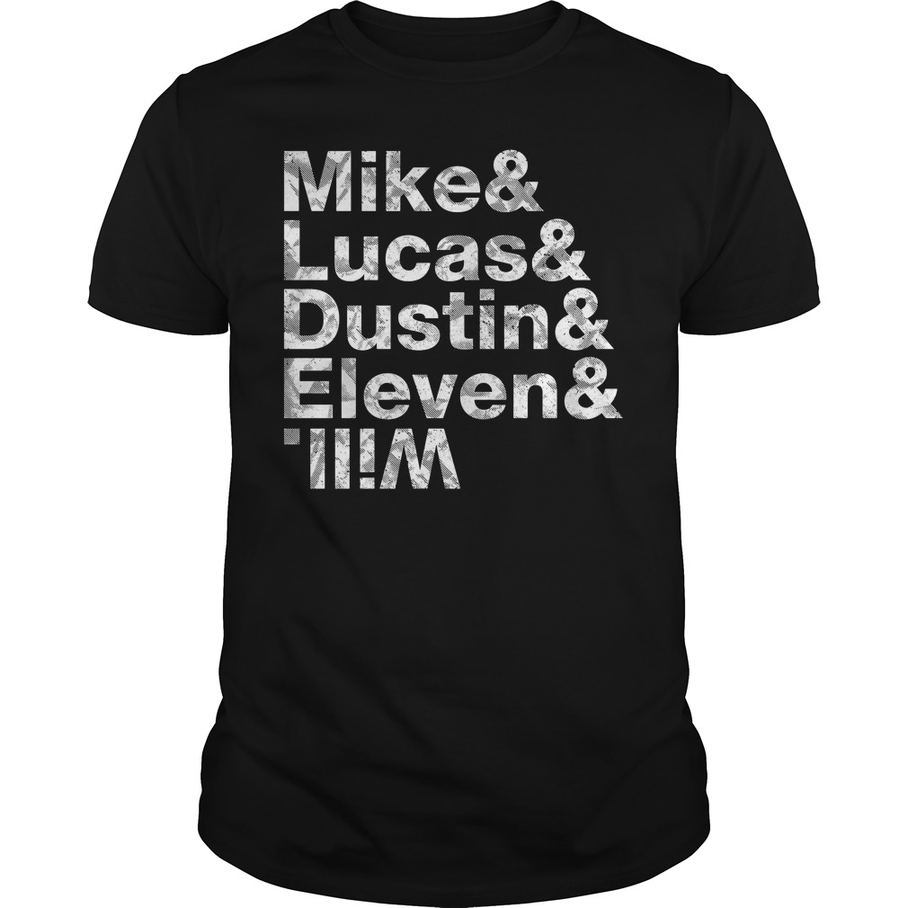 Stranger Things Mike Lucas Dustin Eleven Will shirt