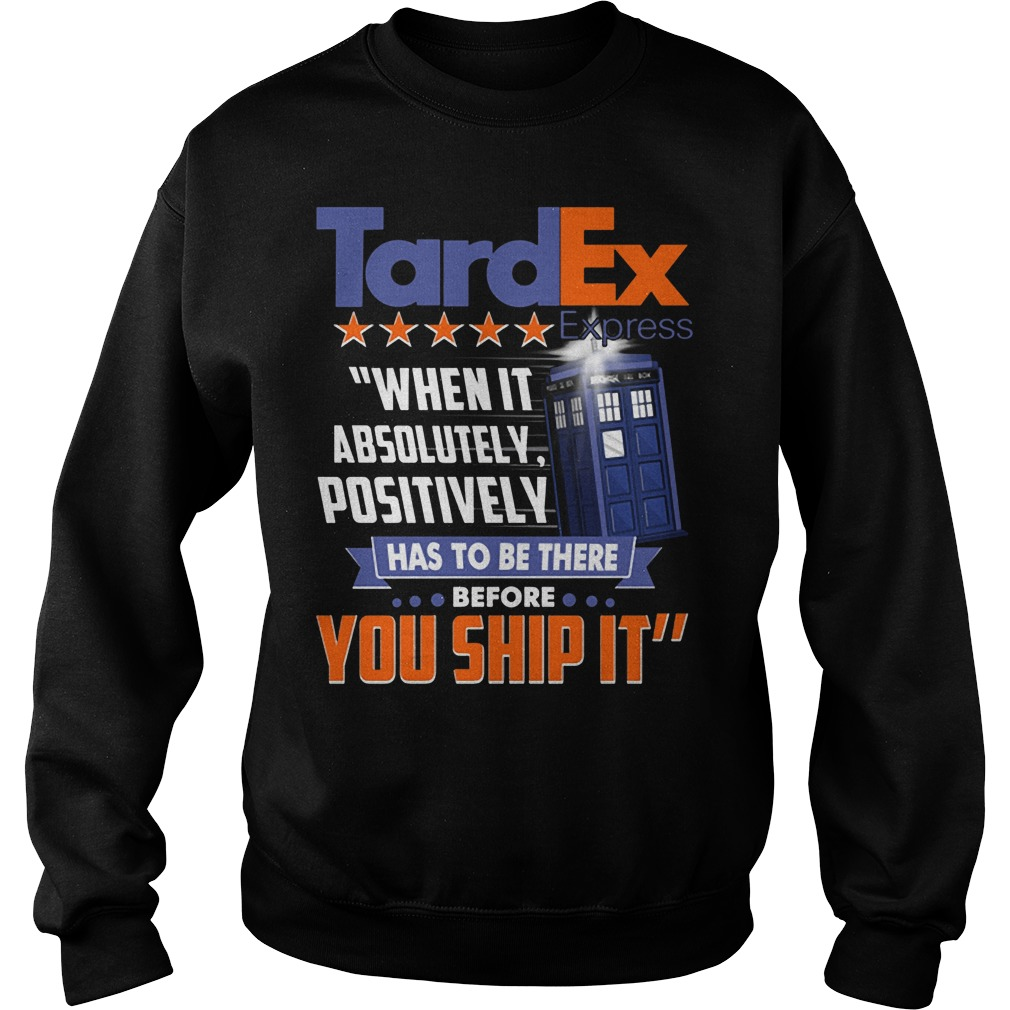 TardEx Express when it absolutely positively has to be there before you ship it Sweater