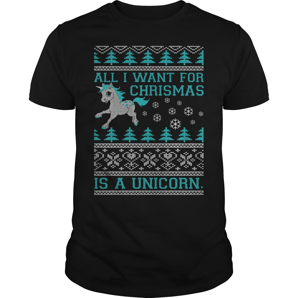 All I want for Christmas is a Unicorn Guys shirt