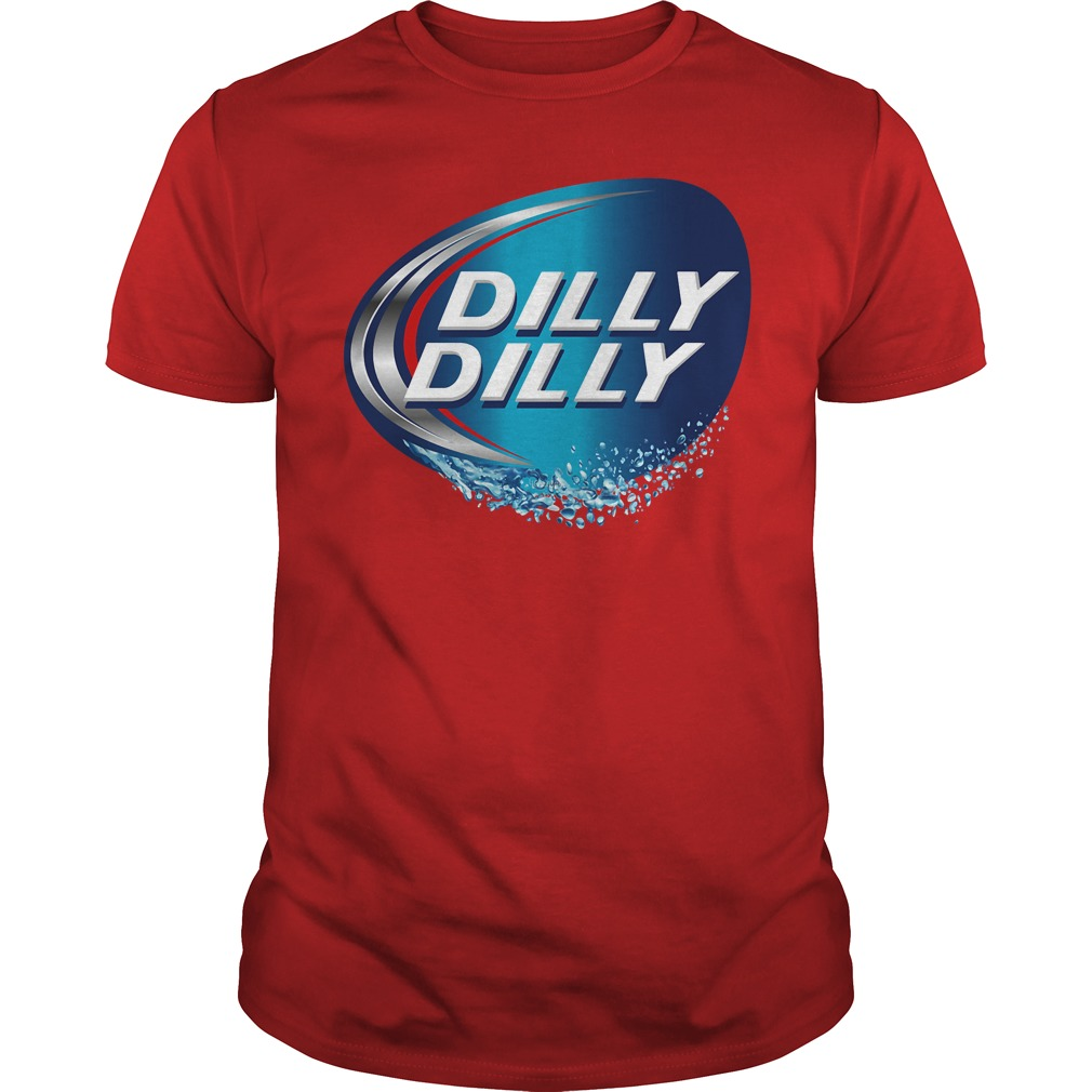 Dilly Dilly bud light meaning shirt