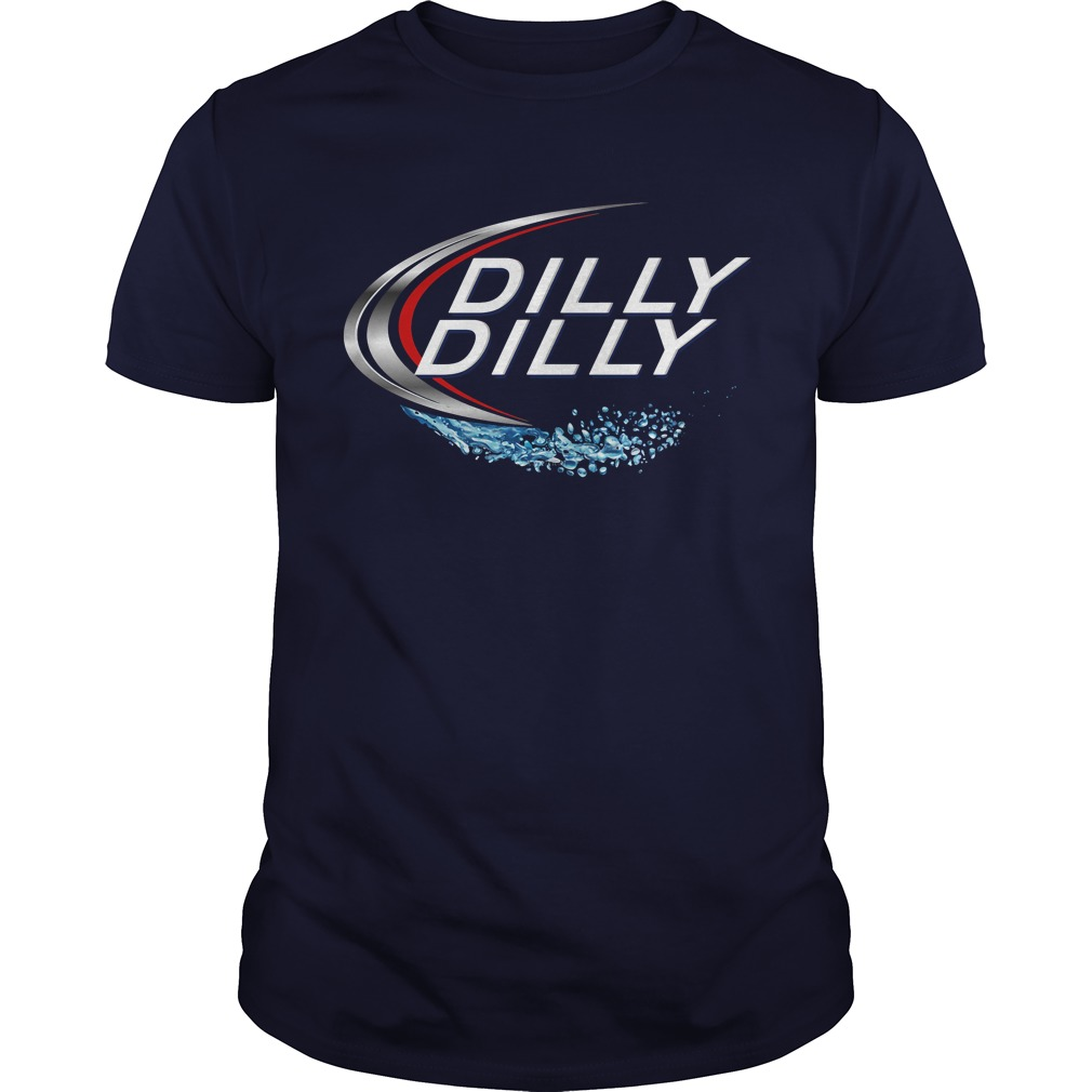 Dilly Dilly with Bud Light shirt