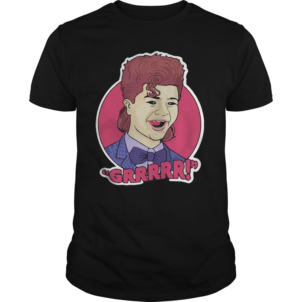 Dustin grrrr shirt