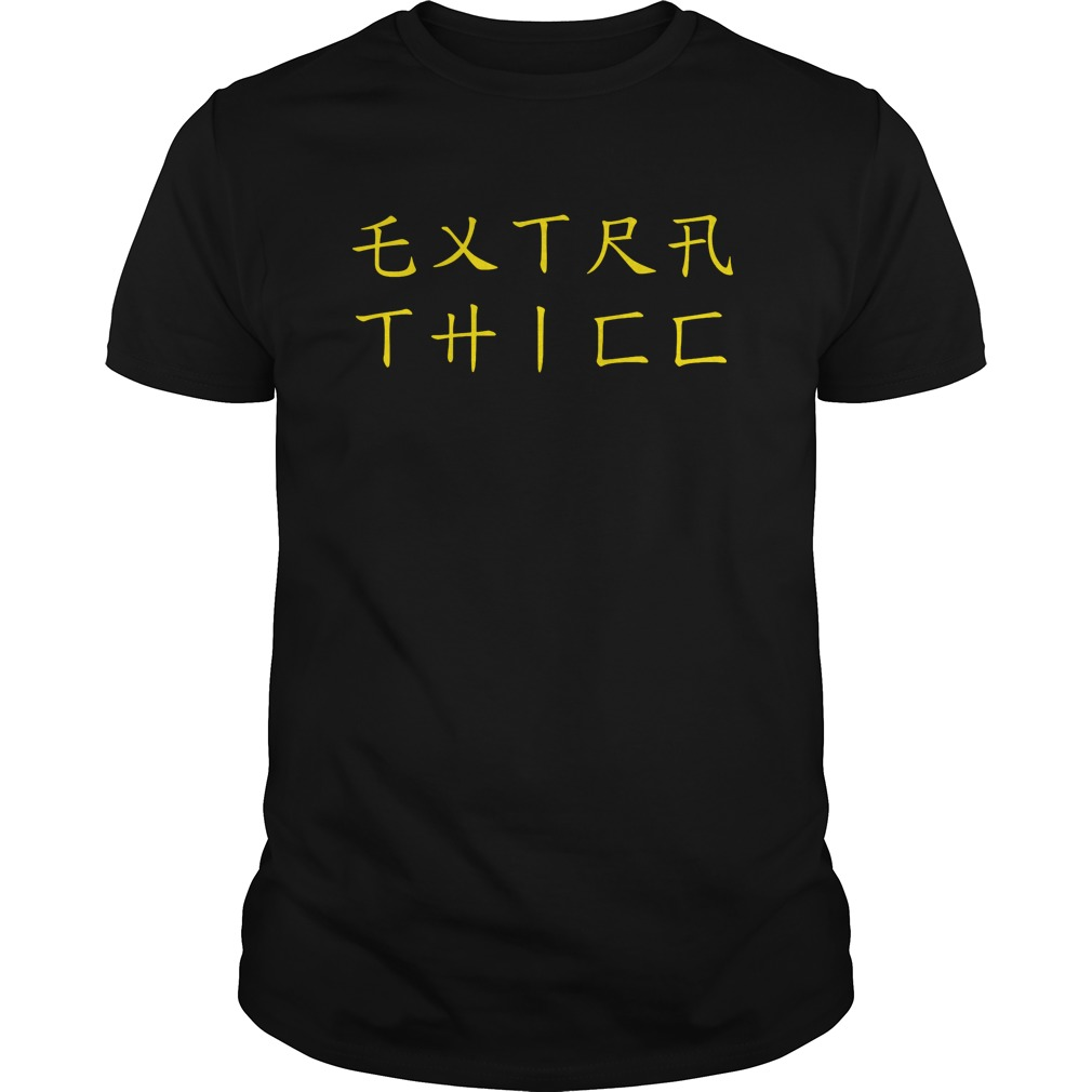 Extra thicc shirt