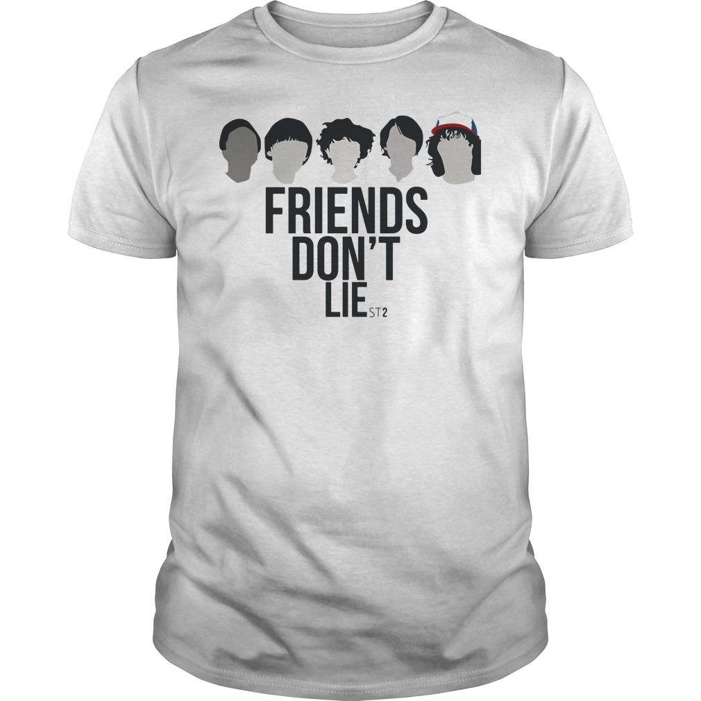 Friends Don't Lie - Stranger Things season 2 shirt