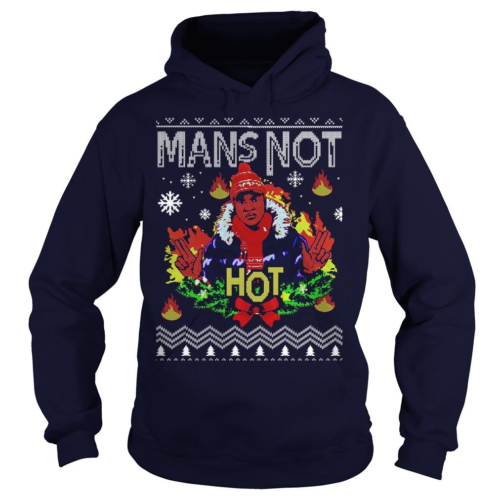 Mans not hot Christmas jumper ugly Hoodie