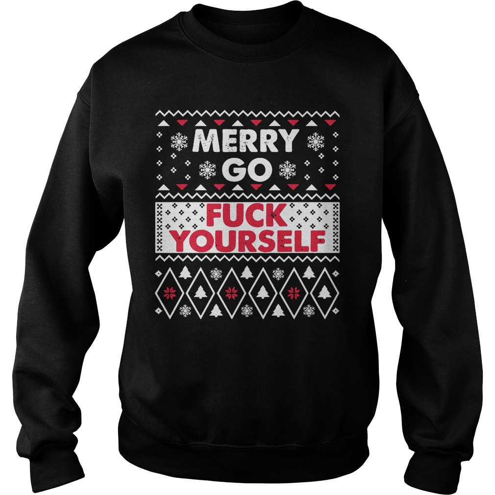 Merry go fuck yourself ugly sweater