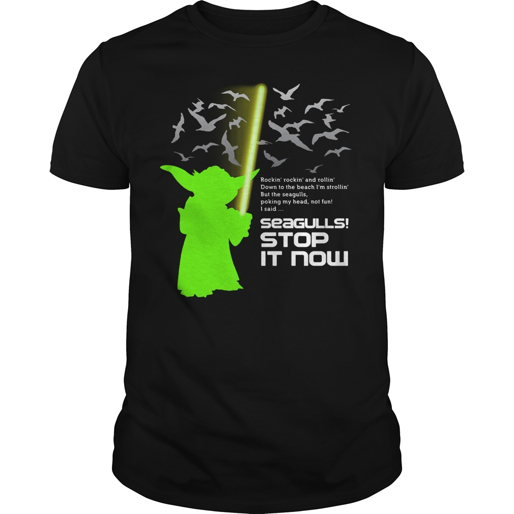 Seagulls stop it now Star Wars shirt
