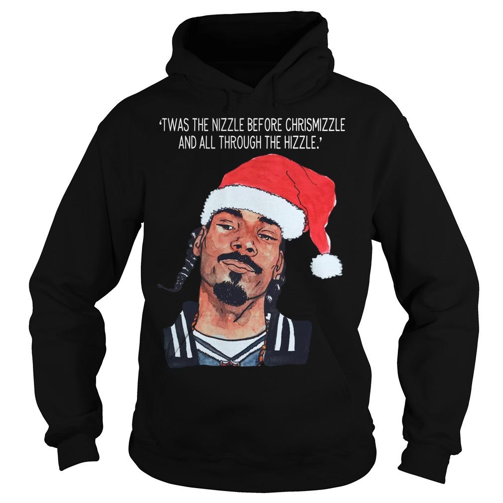 Snoop Dogg twas the nizzle before Christmizzle hoodie