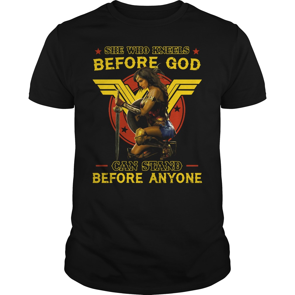 Wonder Woman: She who kneels before god can stand before anyone Guys shirt