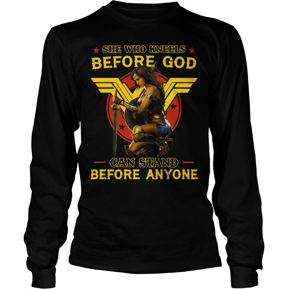 Wonder Woman: She who kneels before god can stand before anyone Longsleeve tee