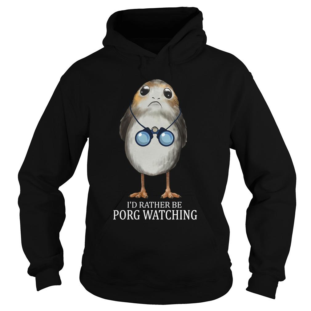 Bird watching- I'd rather be Porg watching Hoodie