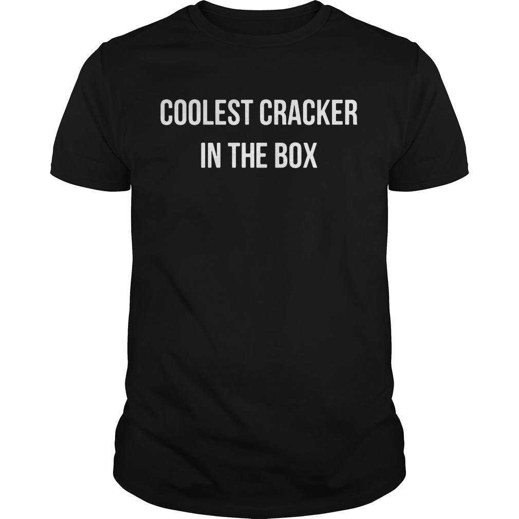 Coolest cracker in the box shirt