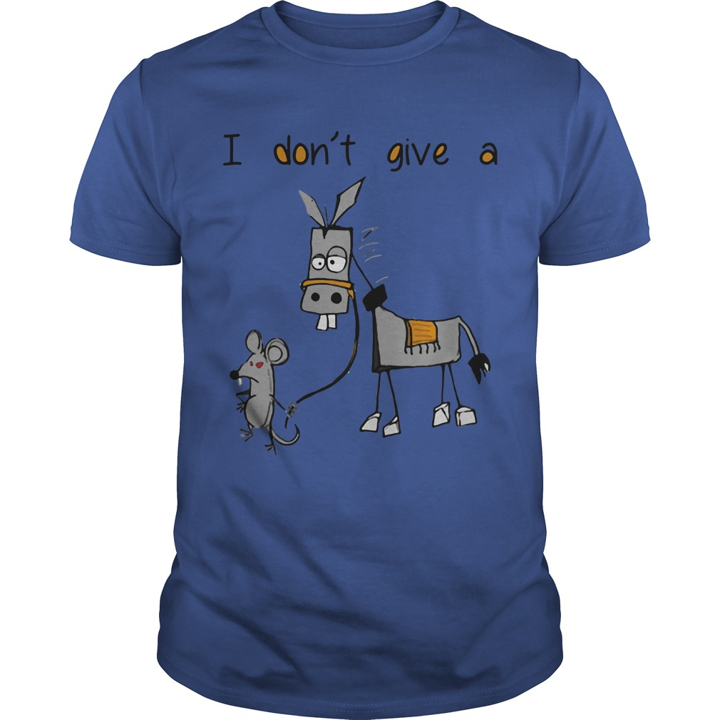 I don't give a mouse walking a donkey shirt