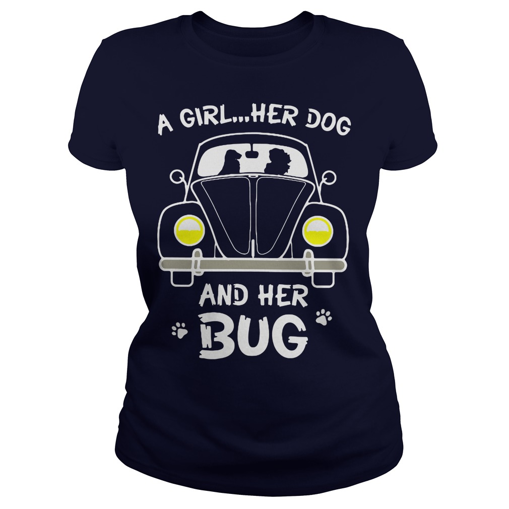 A girl her dog and her BUG Ladies tee