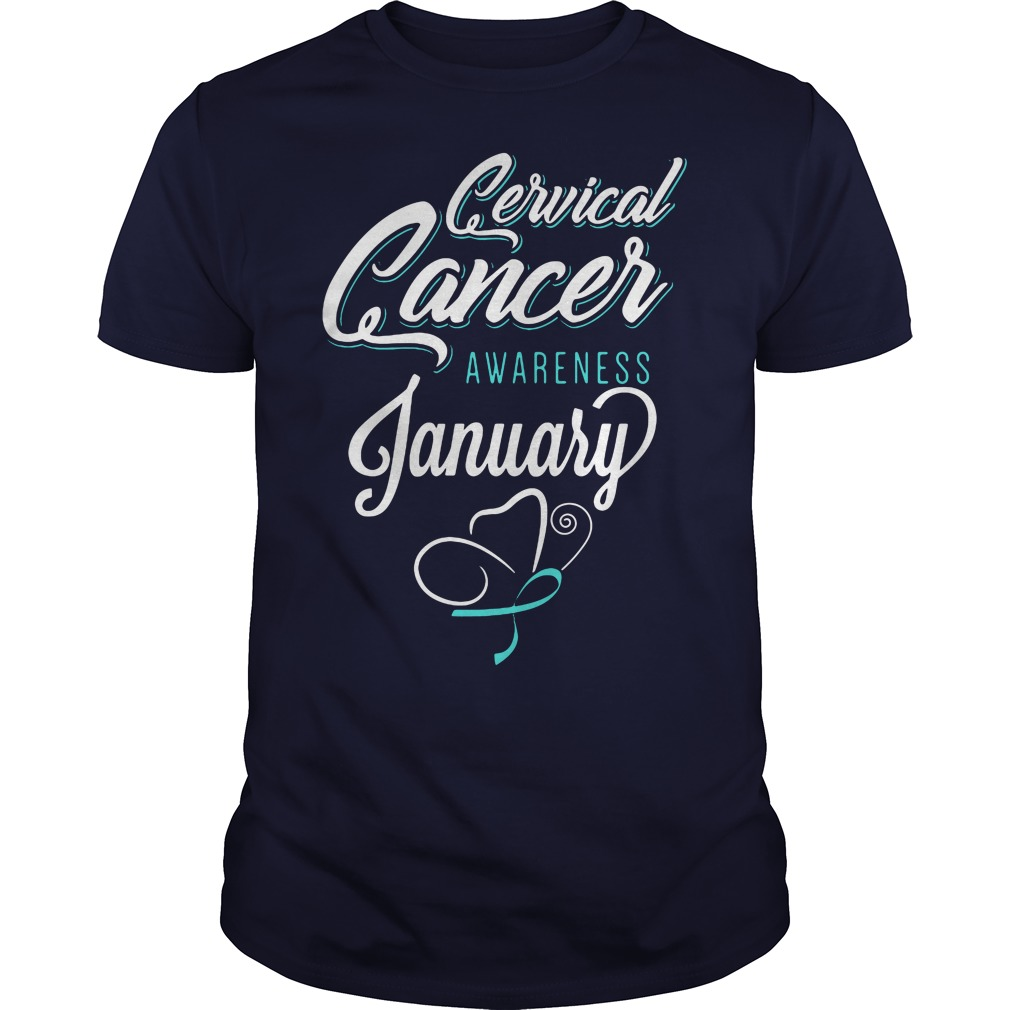 January is Cervical cancer Awareness Month Guys shirt
