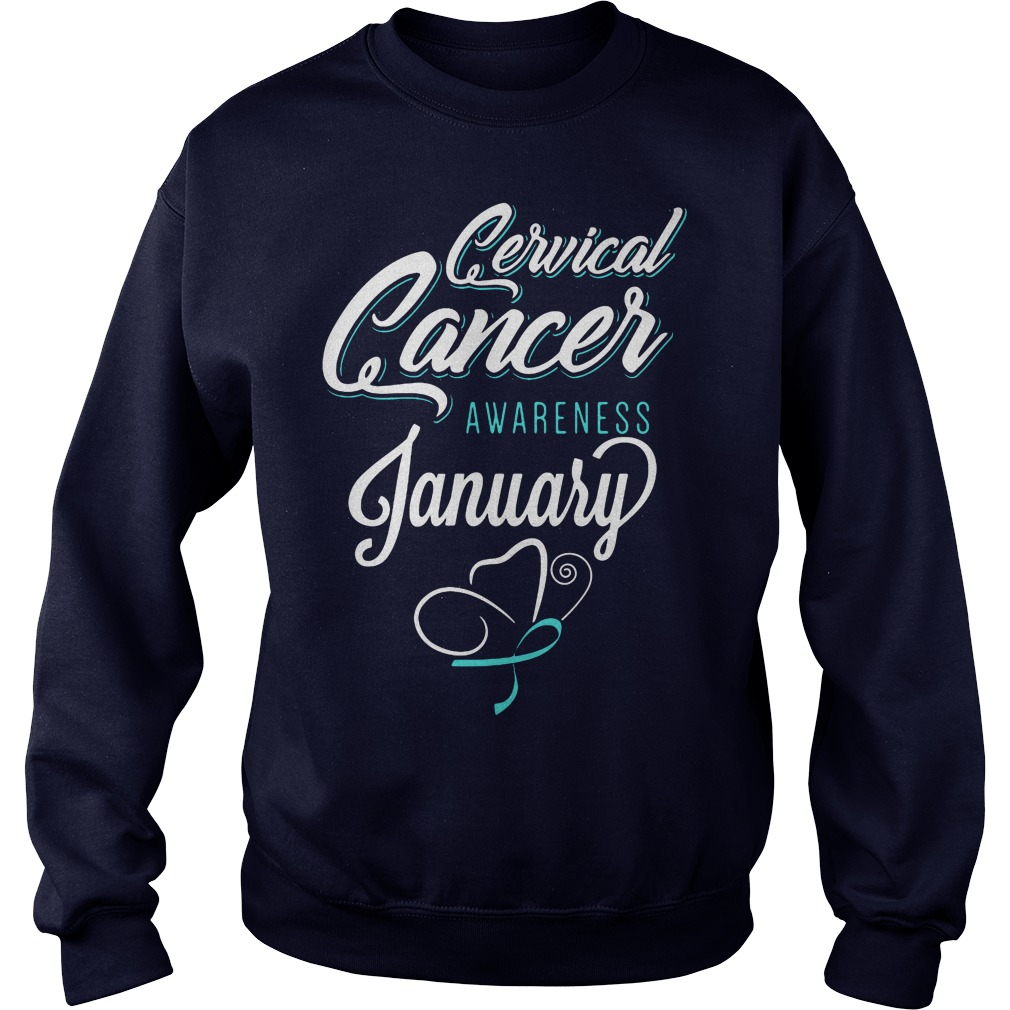 January is Cervical cancer Awareness Month Sweater
