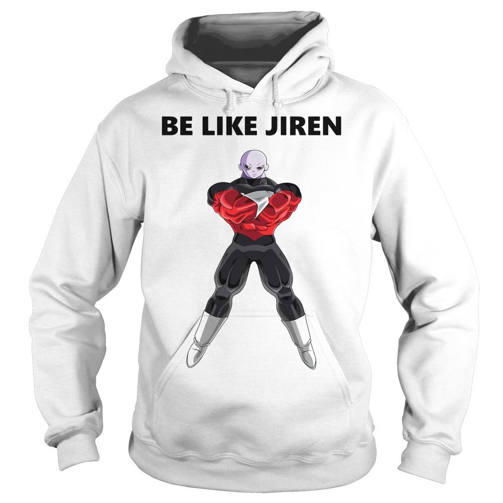 Be like Jiren Hoodie