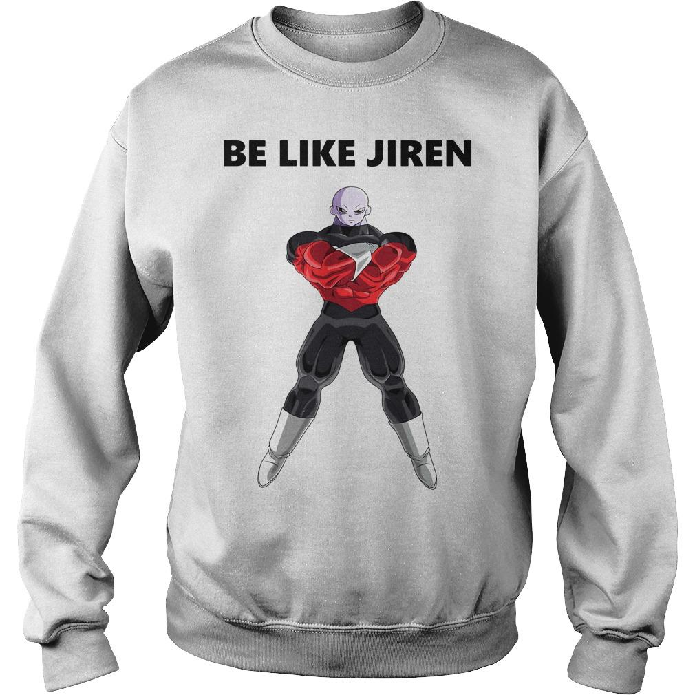 Be like Jiren Sweater
