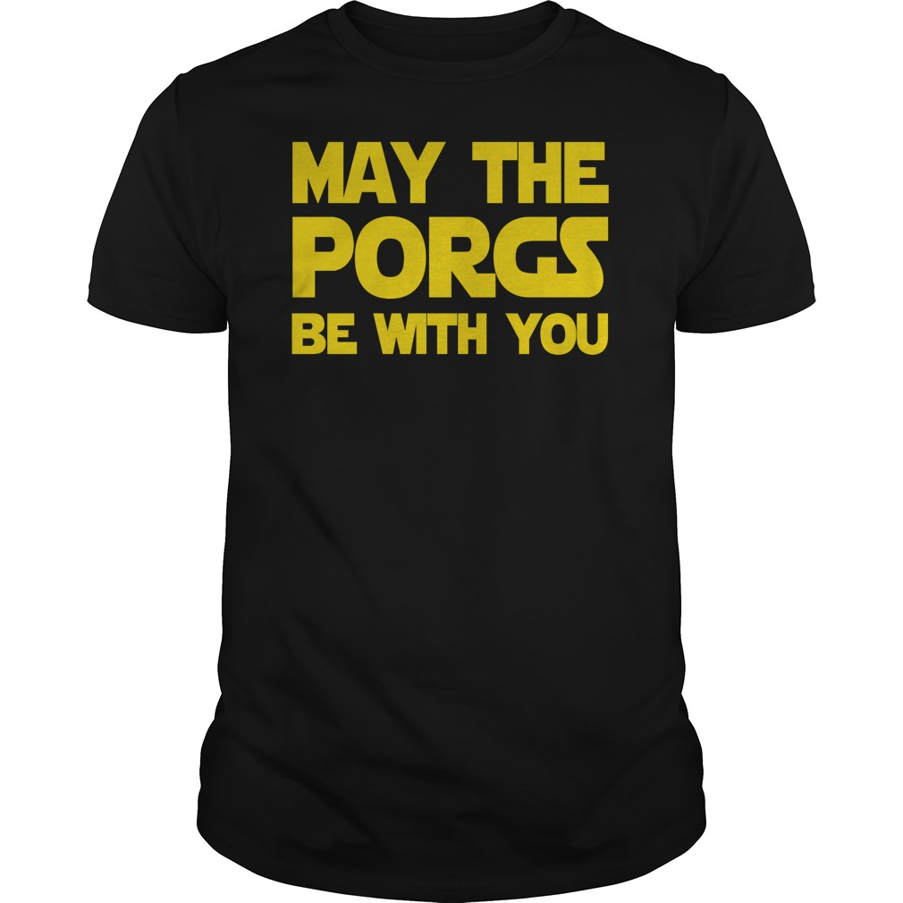 May the Porgs be with you shirt