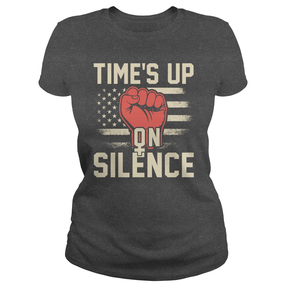 Time is up on Silence Womens March 2018 Ladies tee