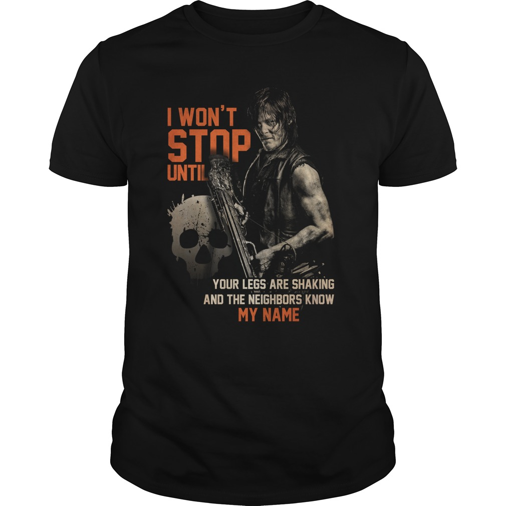 The Walking Dead Daryl Dixon I won't stop until shirt