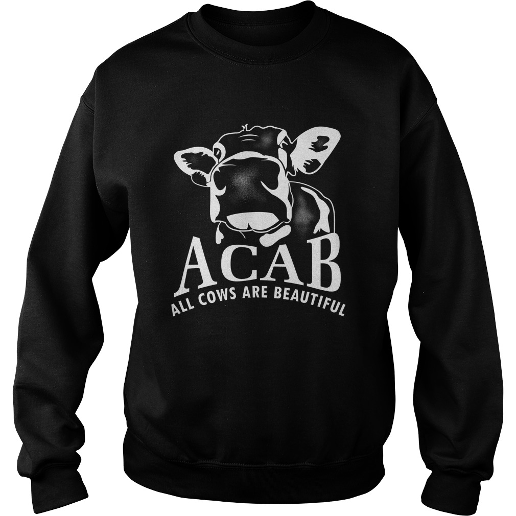 Acab all cows are beautiful Sweater