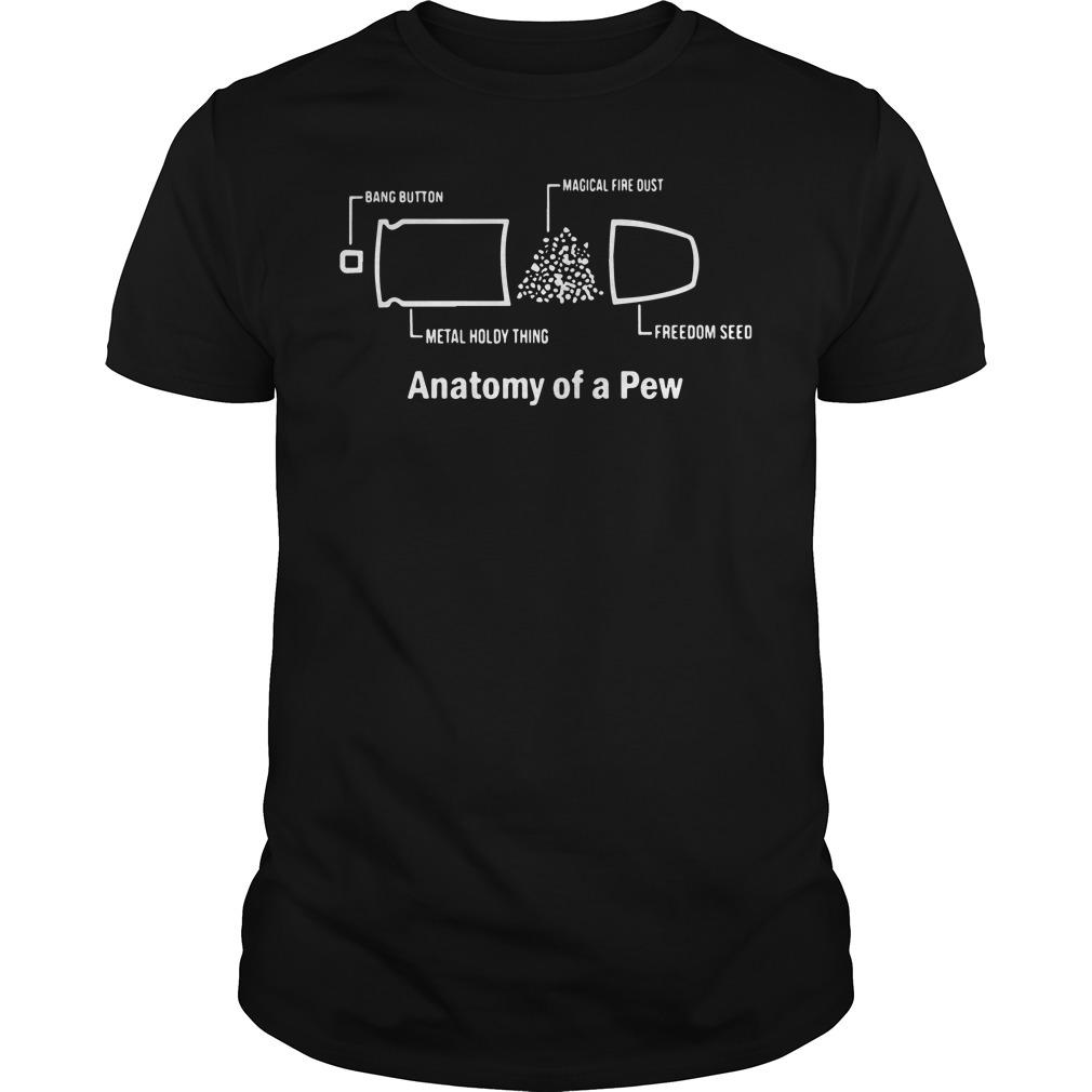 Best Anatomy of a pew shirt